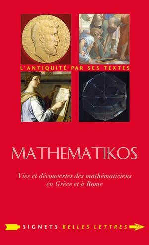 Mathematikós: Vida y hallazgos de los matemáticos de Grecia y Roma