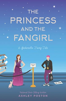 Reseña #582 - The Princess and the Fangirl (Once Upon a Con #02)