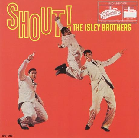 """The Isley Brothers. """"Shout"""""""