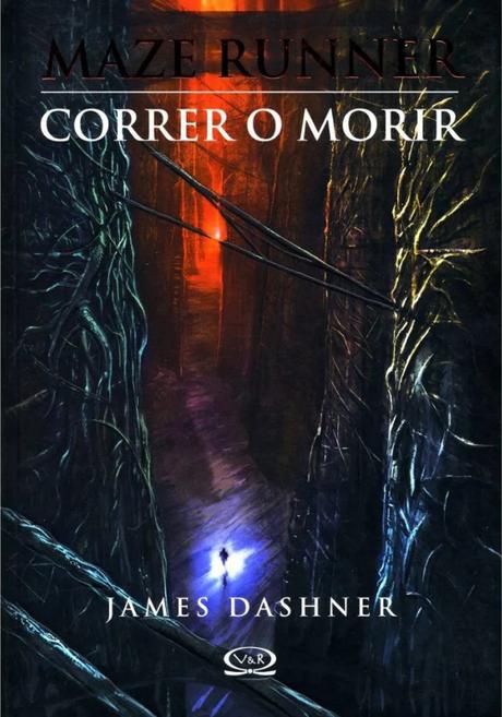 Reseña: Correr o morir (El corredor del laberinto) - James Dashner