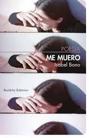 Isabel Bono. Me muero