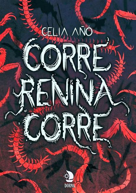 Reseña: Corre, Renina, corre - Celia Añó
