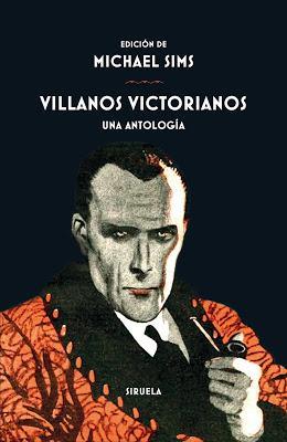 VILLANOS VICTORIANOS: ¡LOS MEJORES TIMADORES, LADRONES Y GRANUJAS DE LA ÉPOCA DE SHERLOCK HOLMES!