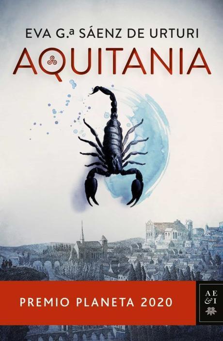 """""""Aquitania"""" de Eva Gª Sáenz de Urturi: El Premio Planeta 2020 que no me ha convencido"""