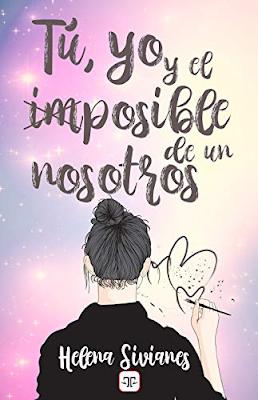Reseña: Tu, yo y el imposible de un nosotros,  Helena Sivianes