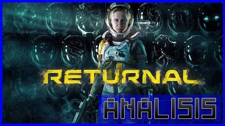 ANÁLISIS: Returnal