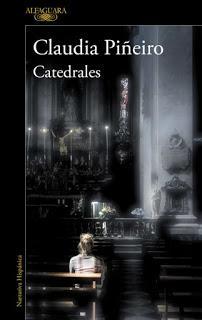CATEDRALES…………………………CLAUDIA PIÑEIRO