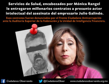 Mónica Rangel benefició con contratos millonarios al autor del homicidio de Julio Galindo