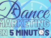 Dance marketing minutos