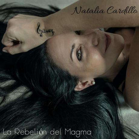 Natalia Cardillo y La Rebelión del Magma