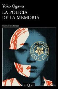 """""""La Policía de la Memoria"""", de Yoko Ogawa"""