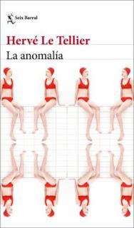Hervé Le Tellier - La anomalía (reseña)