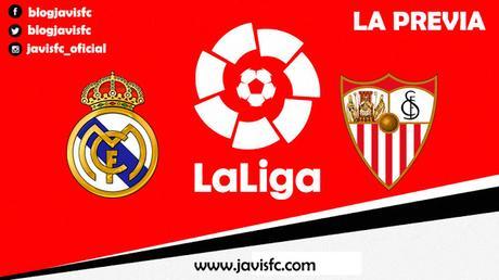 Previa Real Madrid - Sevilla FC