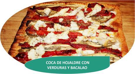 COCA DE HOJALDRE CON VERDURAS Y BACALAO