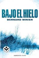 Bajo el hielo. Bernard Minier