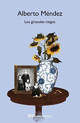 Los girasoles ciegos. Alberto Méndez.