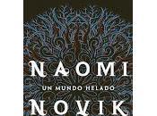 mundo helado, Naomi Novik