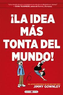 OPINIÓN DE LA IDEA MÁS TONTA DEL MUNDO DE JIMMY GOWNLEY