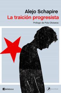 Alejo Schapire - La traición progresista (reseña)