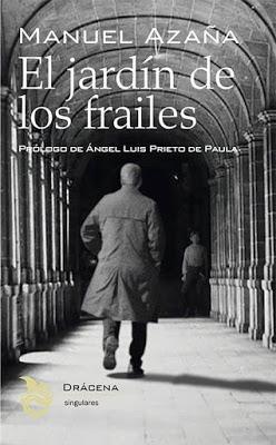 Manuel Azaña. El jardín de los frailes