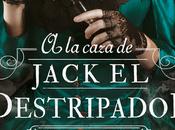 Reseña: caza Jack Destripador Kerri Maniscalco