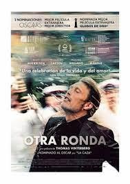Otra rondaSinopsis: Otra ronda es un película dramática d...
