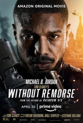 SIN REMORDIMIENTOS (WITHOUT REMORSE) (Tom Clancy's Without Remorse) (USA, 2021) Acción