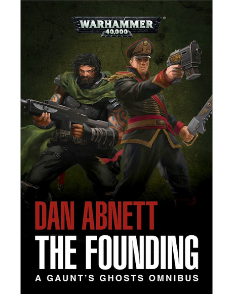 Gaunt's Ghosts: The Founding, ePub del mes en Black Library
