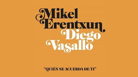 [Vídeo Telúrico] Mikel Erentxun (con Diego Vasallo) - Quién Se Acuerda De Tí