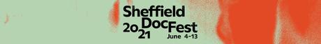 Sheffield Doc Fest 2021 - Parte 3: Caminar por espacios solitarios