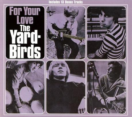 """The Yardbirds. """"For Your Love"""""""