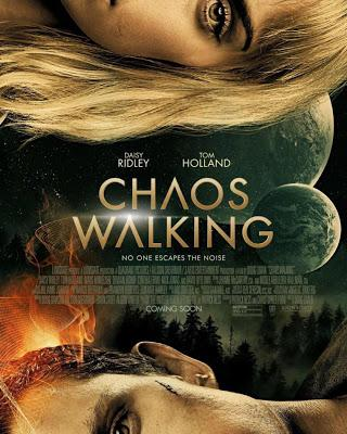 Chaos Walking. Nos vamos al Cine y en Cartelera tenemos la película.-