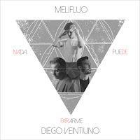 Melifluo y Diego de Veintiuno interpretan Nada puede pararme