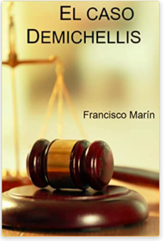 «El caso Demichellis» de Francisco Marín