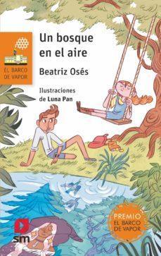 """""""Un bosque en el aire"""", de Beatriz Osés García con ilustraciones de Luna Pan"""