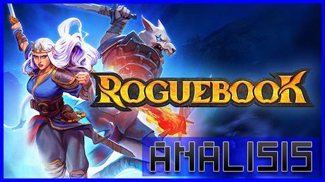 ANÁLISIS: Roguebook
