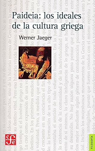 Jaeger: introducción a los ideales de la cultura griega