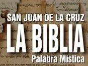 Juan Cruz. Biblia, palabra mística