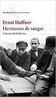 Hermanos de Sangre. Ernst Haffner