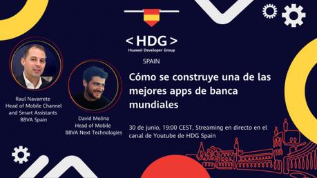 Huawei y BBVA explican cómo desarrollar las mejores apps de banca del mundo