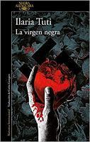 La virgen negra. Ilaria Tuti