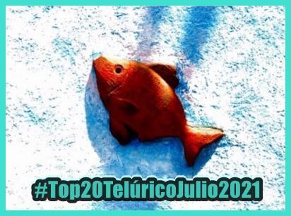 [Lista Telúrica] Top 20 Telúrico Julio 2021