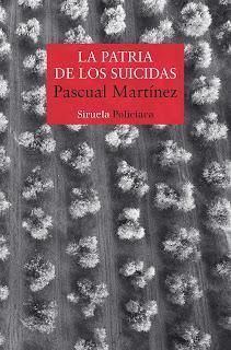 Pascual Martínez - La patria de los suicidas (reseña)