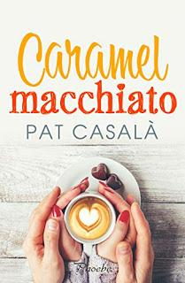 Caramel macchiato - Pat Casalá