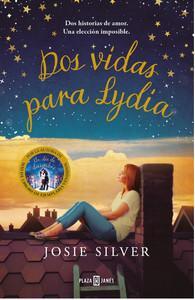 """""""Dos vidas para Lydia"""", de Josie Silver"""