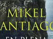 plena noche Mikel Santiago