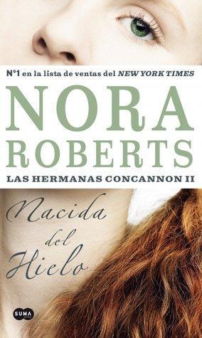 CDL NORA ROBERTS: TRILOGÍA HERMANAS CONCANNON