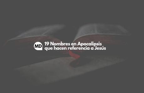 Nombres de Jesús en Apocalipsis
