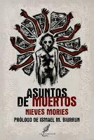 Asuntos de muertos, de Nieves Mories