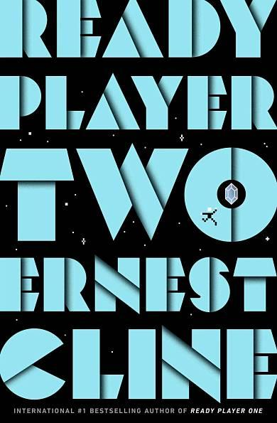 Ready Player Two de Ernest Cline secuela de Ready Player One
